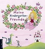 Meine Kindergarten-Freunde: Prinzessin (Freundebücher für den Kindergarten / Meine Kindergarten-Freunde für Mädchen und Jungen)