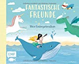 Fantastische Freunde – Mein Kindergartenalbum: Das Freundebuch für Mädchen und Jungen ab 3 Jahren