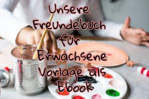 Unsere Freundebuch Erwachsenen Vorlage als Ebook