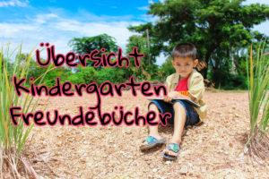 Übersicht Kindergarten Freundebuch
